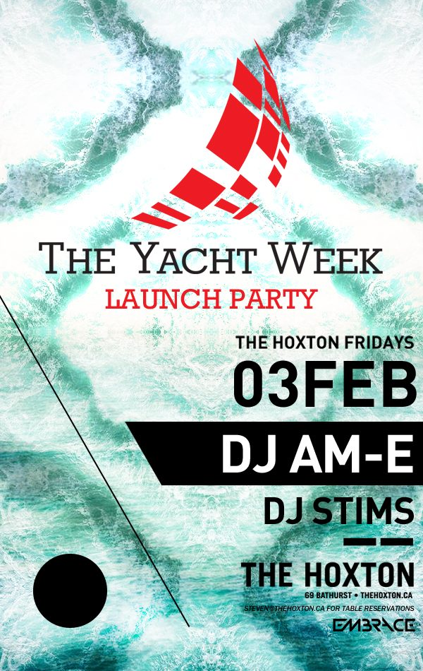 The Official Yacht Week Party - Toronto - 3rd February 2012